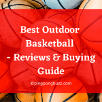 Best Outdoor Basketball 2021 - Reviews & Buying Guide