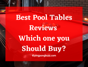 Best Pool Table Reviews 2021 - Which one you Should Buy?