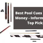 Best Pool Cues for the Money [2021] - Reviews & Buying Guide