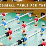 Best Foosball Table for the Money 2021 | Top Picks & Reviews