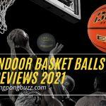 Best Indoor Basketball Balls You Should Buy in 2021