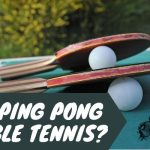 Is Ping Pong Table Tennis? (History Of Table Tennis)