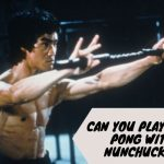 Can You Play Ping Pong With Nunchucks?