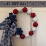 Does Dollar Tree Have Ping Pong Balls? - Wreath 2021