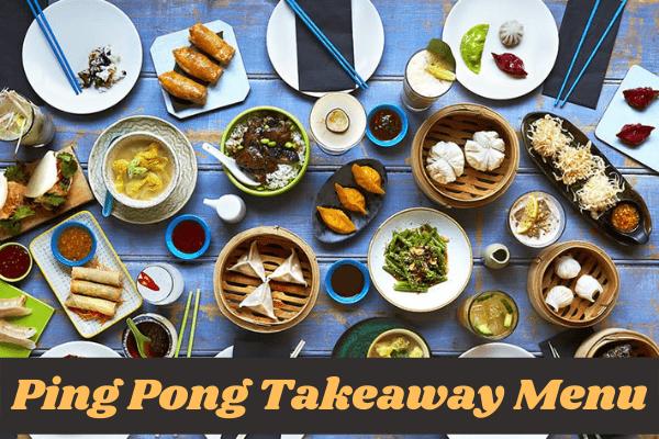 Check out new ping pong takeaway menu